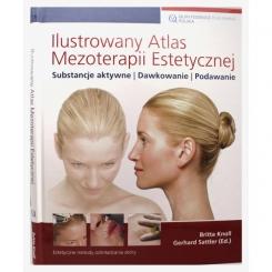 Ilustrowany Atlas Mezoterapii Estetycznej